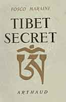 Secret Tibet from Fosco Maraini